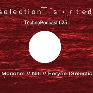 Selection Sorted TechnoPodcast 025 - feryne
