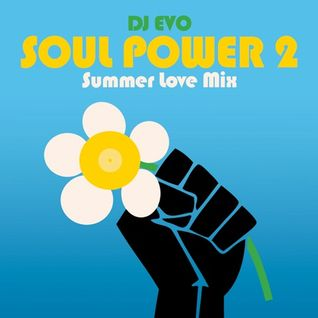 DJ Evo - Soul Power 2 - Summer Love Mix