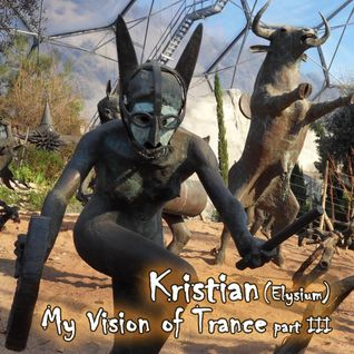 My Vision of Trance Mix Part 3