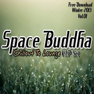 *The Buddha Chillout to Lounge V.I.P set vol.01 *