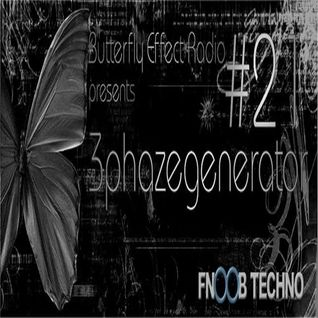 Butterfly Effect Radio #2 - Fnoob Techno