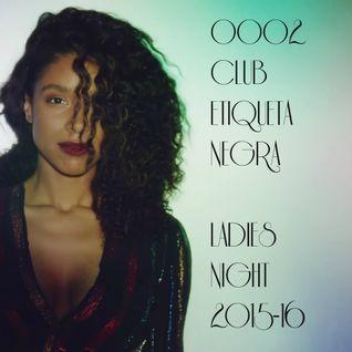 0002 Club Etiqueta Negra Ladies Night Edition Temp 2015-16