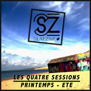 Les 4 Sessions de Slapzine #3 - Printemps / Eté