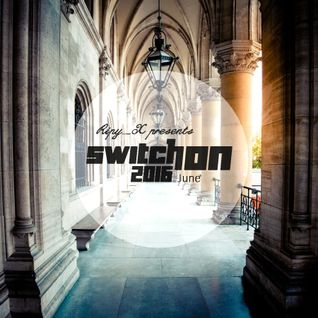 Ripy_X presents Switch On 2016 June