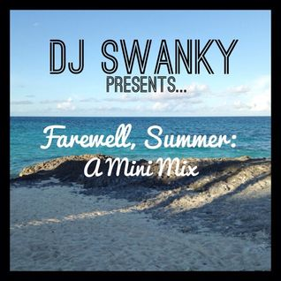 Farewell, Summer: A Mini Mix