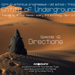 Arthur Sense - Entity of Underground #042: Directions [February 2015] on Insomniafm.com