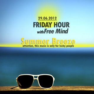 Free Mind - Friday Hour (Summer Breeze)