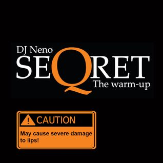 DJ Neno - Seqret The Warm-up