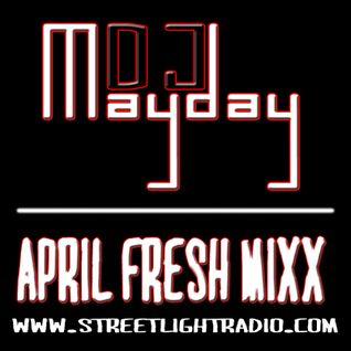 DJ Mayday April Fresh Mixx