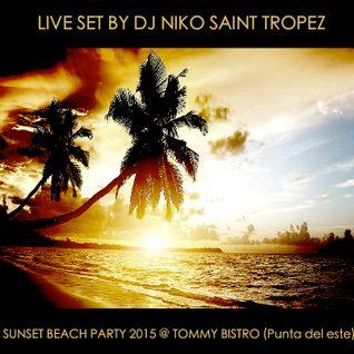 LIVE SET BY DJ NIKO SAINT TROPEZ @ TOMMY BISTRO PUNTA DEL ESTE 2015