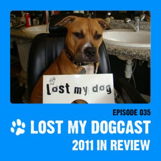 2011 review - Lost My Dogcast 35