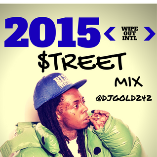 BEST OF HIP HOP 2015 - STREET MIXTAPE @DJGOLD 242