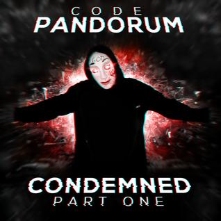 Condemned Pt.1 (by Code: Pandorum)