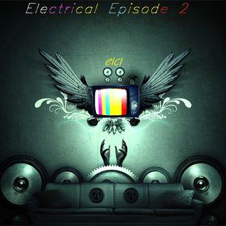 Eici - Electrical Episode 2