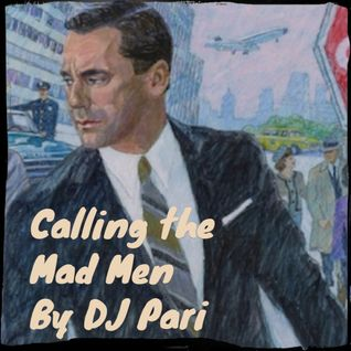 Calling the Mad Men