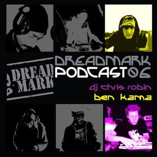 Dreadmark Podcast 06 - Chris Robin & Ben Kama