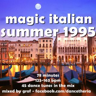 Magic Italian Summer 1995 - eurodance italodance