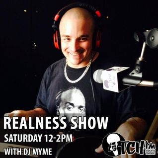 DJ Myme - The Realness Show 124