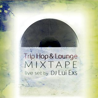 Trip Hop & Lounge