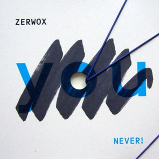 You Never (mix for Ty Nikdy Label)