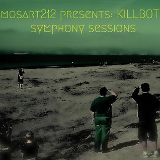 Symphony Sessions – Kill Bots