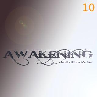 Stan Kolev @ Awakening Radio Show 10 (Guest DJ Lion)