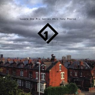 Square One Mix Series #021 Tony Phorse