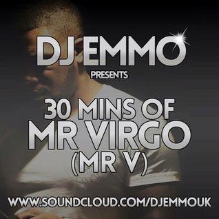 30mins Of Mr Virgo aka Mr V bassine mix By Dj Emmo