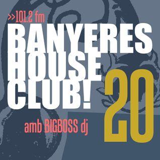 Banyeres House Club #20