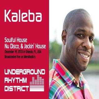 Kaleba's Soulful House mix on Underground Rhythm District