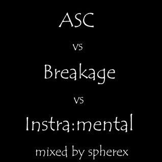 asc vs breakage vs instra:mental
