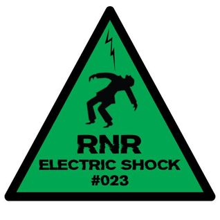 RNR - Electric Shock #023 (April '14) [Vinyls Only!]