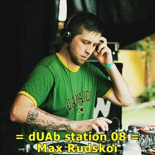dUAb station 08 - Max Rudskoi
