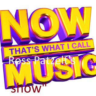 17.06.16 - Now That's What I Call Ross Patzelt's Music Show!