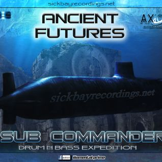 SUB COMMANDER - ANCIENT FUTURES (2013)