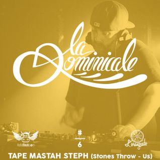 "La Dominicale - Circus 45"" by Tape Mastah Steph (Stones Throw - Us)"