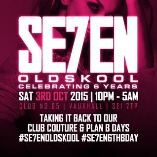 #Se7enOldSkool - Sat 3rd Oct 2015