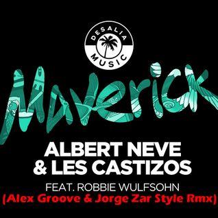 Albert Neve & Les Castizos Ft. Robbie Wulfsohn-Maverick (Alex Groove & Jorge Zar Style Rmx)