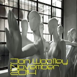 Jon Woolley November 2014 Mix