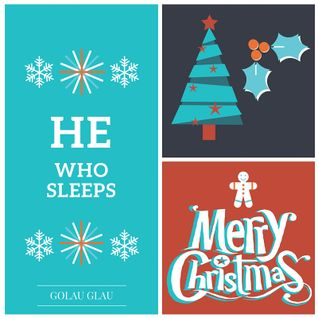 He Who Sleeps (Golau Glau Christmas Mix 2015)