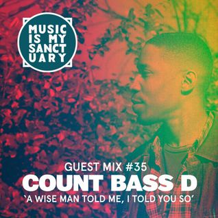 MIMS Guest Mix: COUNT BASS D (Atlanta, Ga)