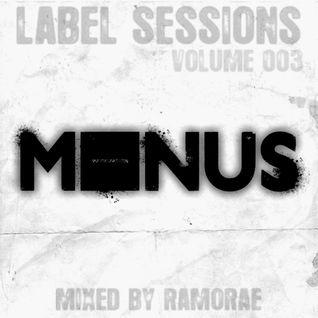 Ramorae - Label Sessions Vol.3 *Minus*