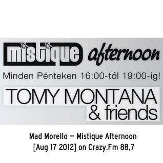 Mad Morello - Mistique Afternoon 2012-08-17 Crazy Fm 88,7