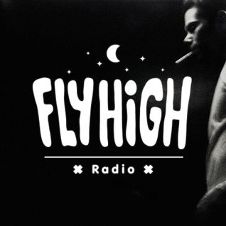 Fly High Radio (w/ Trampoline Tax Guest Mix) 03/05/2015
