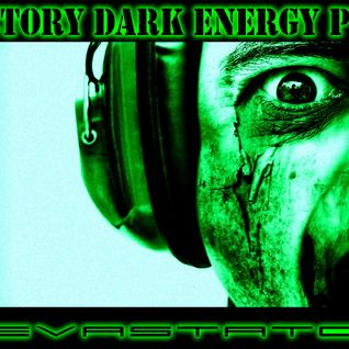 Factory dark energy pt. 3 mixed by Devastator