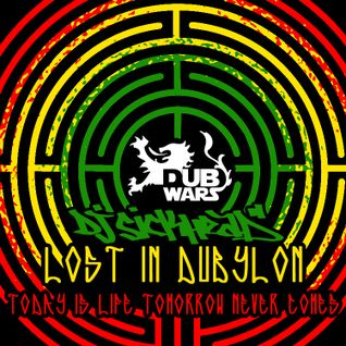 Dj Sickhead - Lost in Dubylon (Today is Life -Tomorrow Never Comes) ROOTSTEP