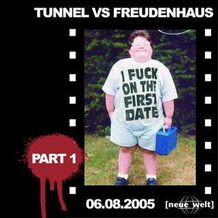 Hustler Live @ Tunnel vs. Freudenhaus 06.08.2005 (Part 1)