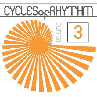 Cycles of Rhythm Vol.3 (Old School Jackin House)