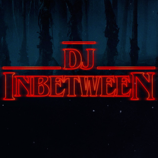 DJ Inbetween - Stranger Things (2016)