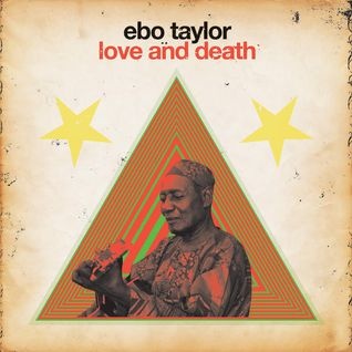 92: Love and Death with Ebo Taylor